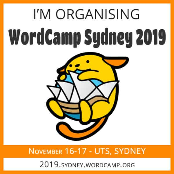 Proud Organiser of WordCamp Sydney 2019