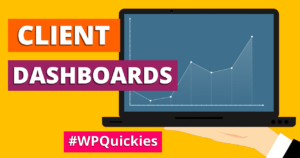 how to build a wordpress client dashboard