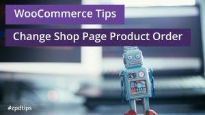 woocommerce change shop page default order