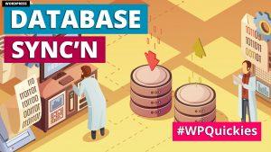WordPress Database Synchronisation Between Servers - WPQuickies